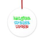 Imagine Create Write Ornament (Round)