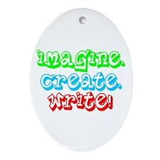 Imagine Create Write Oval Ornament