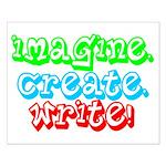 Imagine Create Write Small Poster
