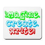 Imagine Create Write Mousepad
