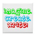 Imagine Create Write Tile Coaster