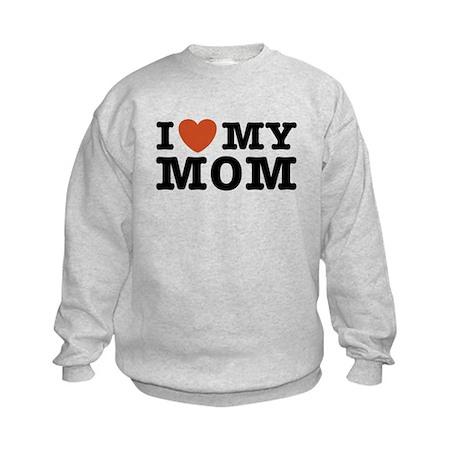 I Love My Mom Kids Sweatshirt