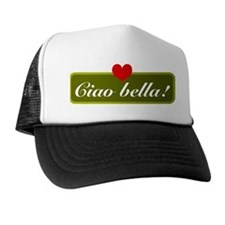 ciao bella Trucker Hat