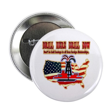 "Drill here drill drill now 2.25"" Button (10 p"
