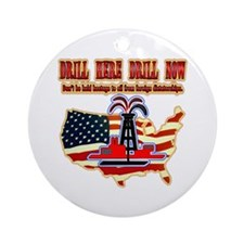 Drill here drill drill now Ornament (Round)