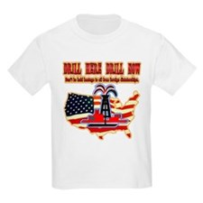 Drill here drill drill now T-Shirt