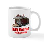 Living the Dream - Clarksdale, Mississippi Mug