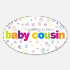 baby cousin t-shirt Oval Decal