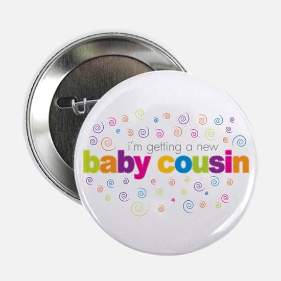 "baby cousin t-shirt 2.25"" Button"