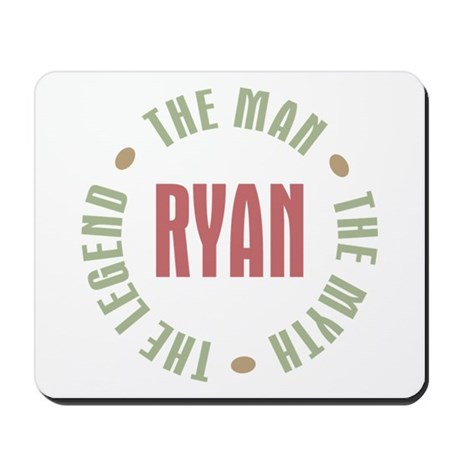 Ryan Man Myth Legend Mousepad