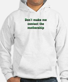 Contact Mothership Hoodie