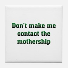 Contact Mothership Tile Coaster