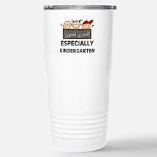 Kindergarten Is Cool Stainless Steel Travel Mug