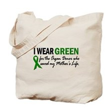 I Wear Green 2 (Mother's Life) Tote Bag