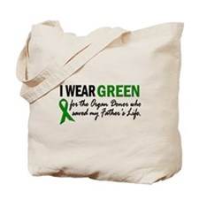 I Wear Green 2 (Father's Life) Tote Bag