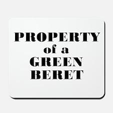 Property of a Green Beret Mousepad