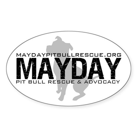 Mayday Pit Bull Rescue & Advo Oval Sticker