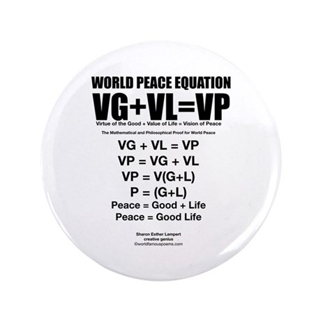 """WORLD PEACE EQUATION 3.5"""" Button (100 pack)"""