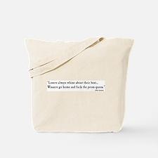 """Losers Always Whine"" Tote Bag"