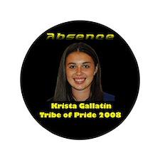 """Krista Gallatin 3.5"""" Button"""
