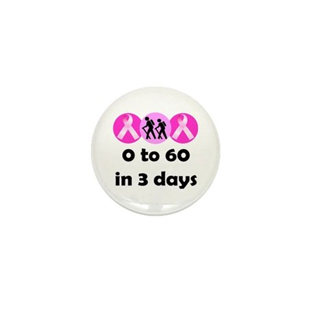 0 to 60 in 3 days Mini Button (10 pack)