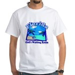 Florida God's Waiting Room White T-Shirt