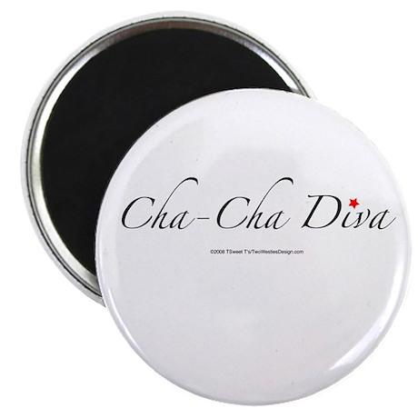 Cha Cha Diva Magnet