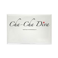 Cha Cha Diva Rectangle Magnet