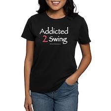 Addicted To Swing Tee