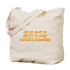 annoy ability Tote Bag
