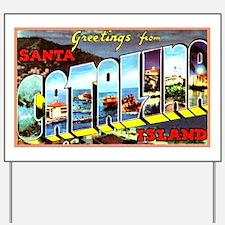 Catalina Island California Greetings Yard Sign