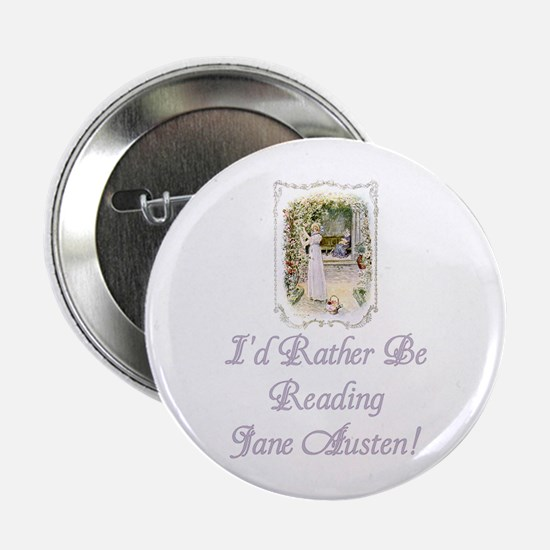 "Rather be Reading J.A. 2.25"" Button"
