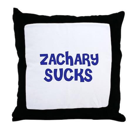 Zachary Sucks Throw Pillow