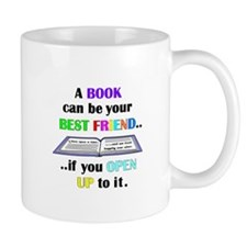 A BOOK CAN BE YOUR BEST FRIEN Mug
