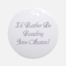 Rather be Reading J.A. Ornament (Round)