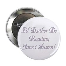 """Rather be Reading J.A. 2.25"""" Button"""