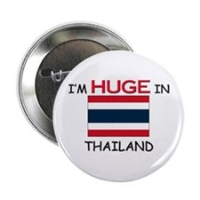"""I'd HUGE In THAILAND 2.25"""" Button"""