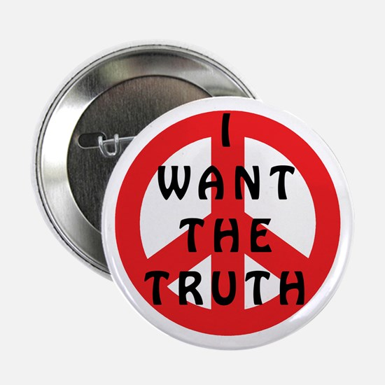 I Want The Truth Button