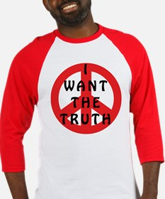 I Want The Truth Baseball Jersey
