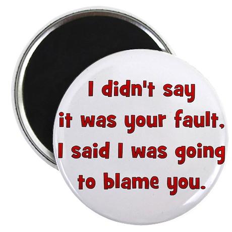 fault/blame Magnet
