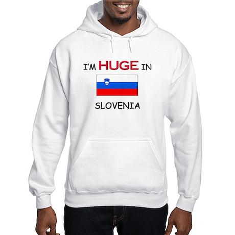I'd HUGE In SLOVENIA Hooded Sweatshirt