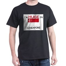 I'd HUGE In SINGAPORE T-Shirt