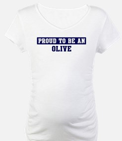 Proud to be Olive Shirt