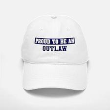 Proud to be Outlaw Baseball Baseball Cap