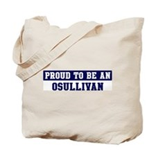 Proud to be Osullivan Tote Bag