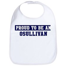 Proud to be Osullivan Bib