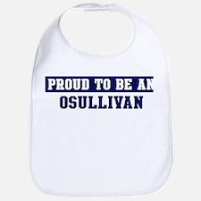 Proud to be Osullivan Bib