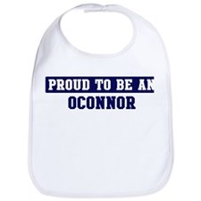 Proud to be Oconnor Bib