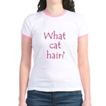 What Cat Hair?  Jr. Ringer T-Shirt