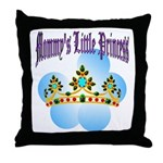Mommy's Little Princess Throw Pillow